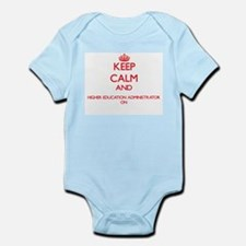 Keep Calm and Higher Education Administr Body Suit