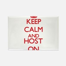 Keep Calm and Host ON Magnets