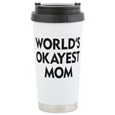 Cute World's okayest mom Travel Mug