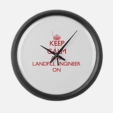 Keep Calm and Landfill Engineer O Large Wall Clock