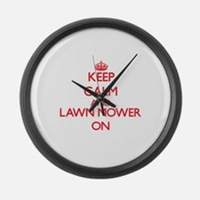 Keep Calm and Lawn Mower ON Large Wall Clock