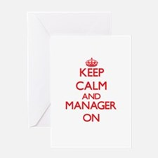 Keep Calm and Manager ON Greeting Cards