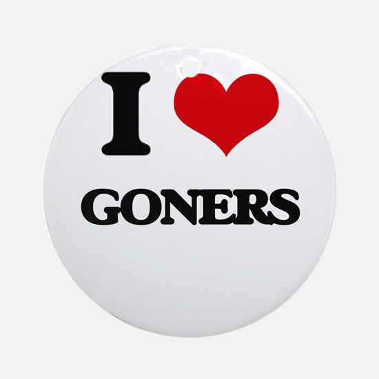 I Love Goners Ornament (Round)