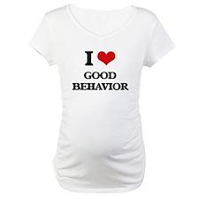 I Love Good Behavior Shirt