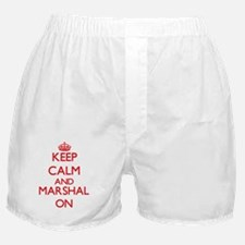 Keep Calm and Marshal ON Boxer Shorts