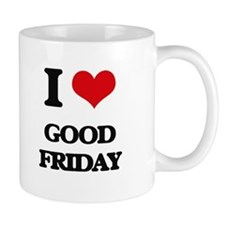 I Love Good Friday Mugs