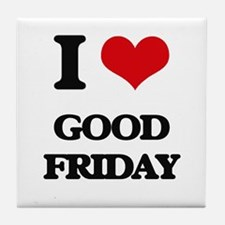 I Love Good Friday Tile Coaster
