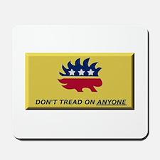 Don't Tread On Anyone Mousepad