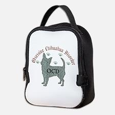 Obsessive Chihuahua Disorder Neoprene Lunch Bag