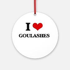 I Love Goulashes Ornament (Round)