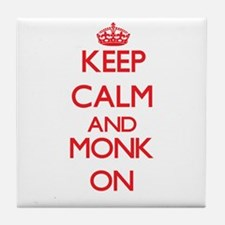 Keep Calm and Monk ON Tile Coaster