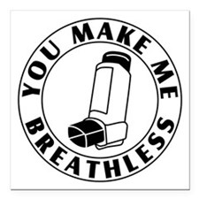 """Asthma - Breathless Square Car Magnet 3"""" x 3"""""""