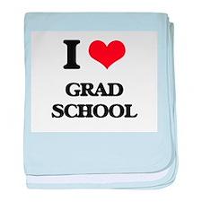 I Love Grad School baby blanket