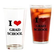 I Love Grad School Drinking Glass