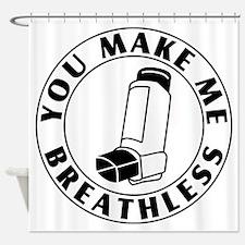 Asthma - Breathless Shower Curtain