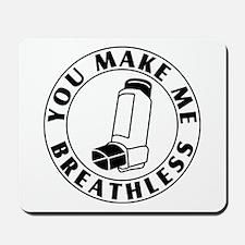 Asthma - Breathless Mousepad