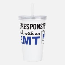 Drink with an EMT Acrylic Double-wall Tumbler
