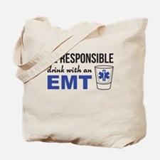 Drink with an EMT Tote Bag