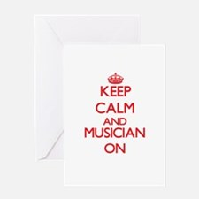 Keep Calm and Musician ON Greeting Cards