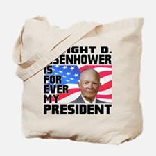 Eisenhower 4ever Tote Bag