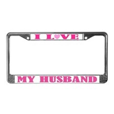 I Love My Husband License Plate Frame
