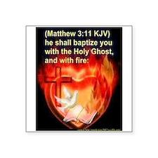 Matthew 3 11 Sticker