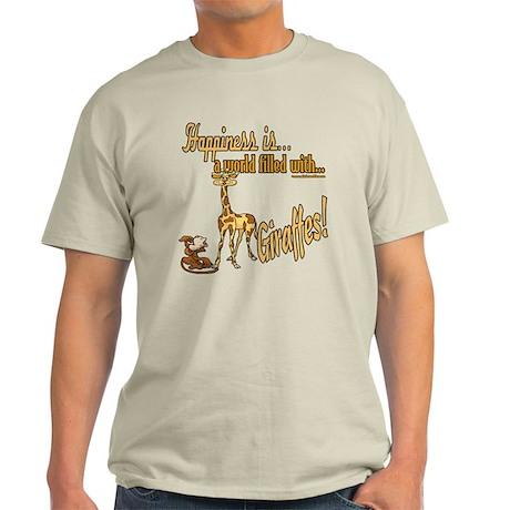 Happiness is a giraffe Light T-Shirt