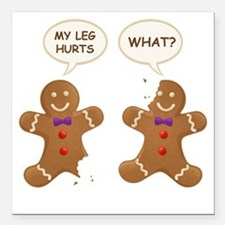 My Leg Hurts! What? Gingerbread Men Square Car Mag