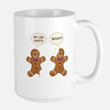 My Leg Hurts! What? Gingerbread Men Mugs