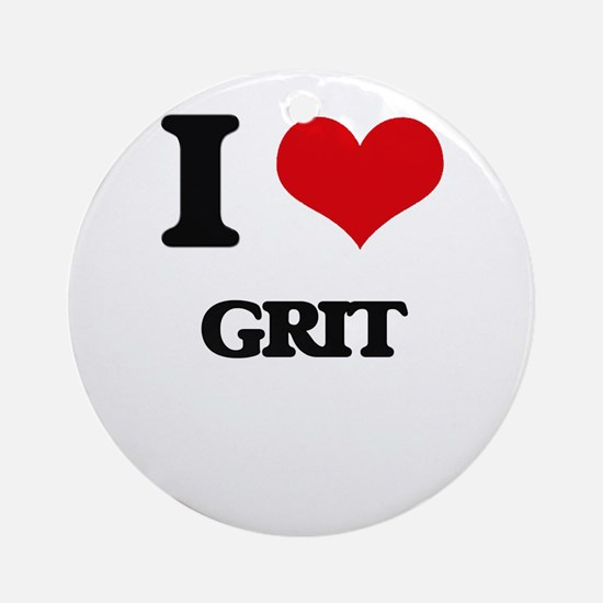 I Love Grit Ornament (Round)