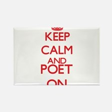 Keep Calm and Poet ON Magnets