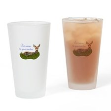 LET NATURE BE YOUR TEACHER Drinking Glass