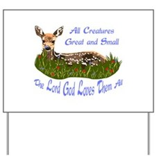 ALL CREATURES GREAT AND SMALL Yard Sign