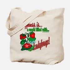 Happiness is a ladybug Tote Bag