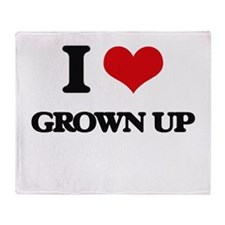 I Love Grown Up Throw Blanket