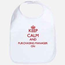 Keep Calm and Purchasing Manager ON Bib