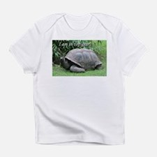 I am in top gear! Tortoise at top s Infant T-Shirt