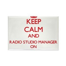 Keep Calm and Radio Studio Manager ON Magnets