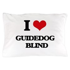I Love Guidedog Blind Pillow Case