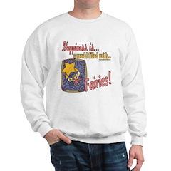 Happiness is Fairies Sweatshirt