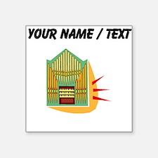 Custom Pipe Organ Sticker