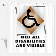 DISABILITY NOT Shower Curtain