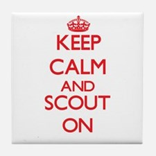 Keep Calm and Scout ON Tile Coaster