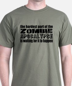 Hard Waiting for Zombie Apocalypse T-Shirt