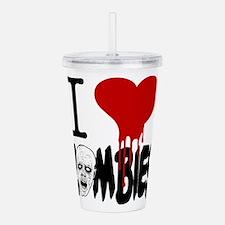 I Love Zombies Acrylic Double-wall Tumbler