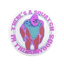 """Pink Squatch in the woods 3.5"""" Button (100 pack)"""