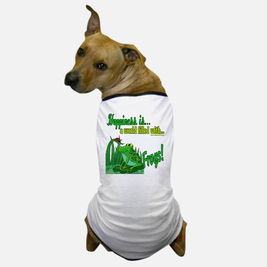 Happiness is a Frog Dog T-Shirt