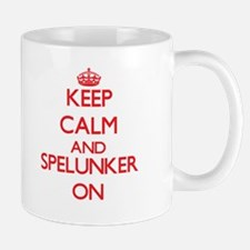 Keep Calm and Spelunker ON Mugs