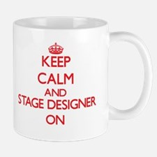 Keep Calm and Stage Designer ON Mugs