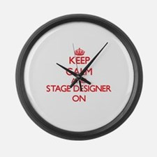 Keep Calm and Stage Designer ON Large Wall Clock